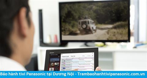 Bảo hành sửa chữa tivi Panasonic tại Dương Nội