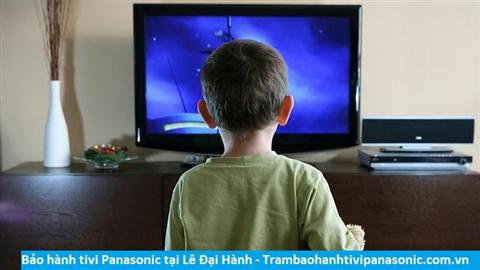 Bảo hành sửa chữa tivi Panasonic tại Lê Đại Hành