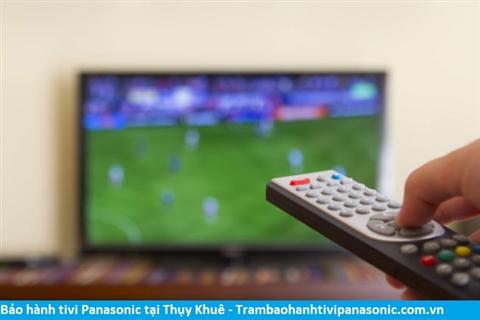 Bảo hành sửa chữa tivi Panasonic tại Thụy Khuê