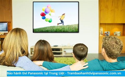 Bảo hành sửa chữa tivi Panasonic tại Trung Liệt